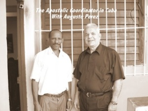 The-Apostolic-Coordinator-in-Cuba-With-Augusto-Perez