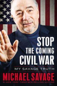 2013_Michael_Savage_stop-coming-civil-war